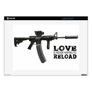 "Love is Never Having To Reload AR-15 15"" Laptop Skins"