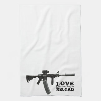 Love is Never Having To Reload AR-15 Kitchen Towels