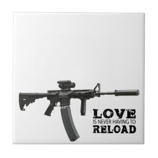 Love is Never Having To Reload AR-15 Tile