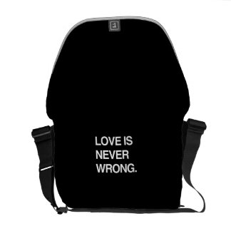 LOVE IS NEVER WRONG COURIER BAGS
