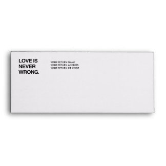 LOVE IS NEVER WRONG ENVELOPE
