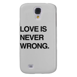 LOVE IS NEVER WRONG GALAXY S4 COVER