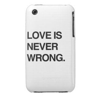 LOVE IS NEVER WRONG iPhone 3 CASES