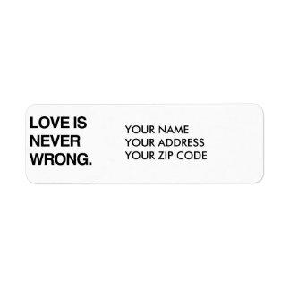 LOVE IS NEVER WRONG RETURN ADDRESS LABEL