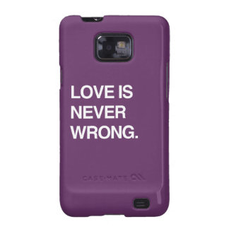 LOVE IS NEVER WRONG SAMSUNG GALAXY CASE