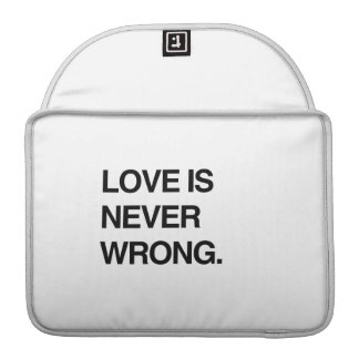 LOVE IS NEVER WRONG SLEEVES FOR MacBook PRO