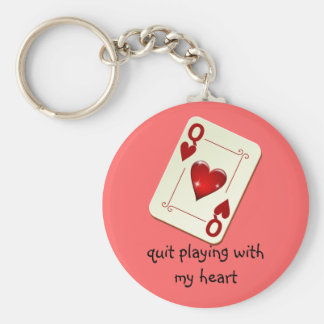 Love is Not a Card Game Quit Playing with My Heart Keychain