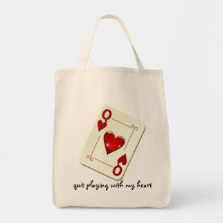 Love is Not a Card Game Quit Playing with My Heart Tote Bag