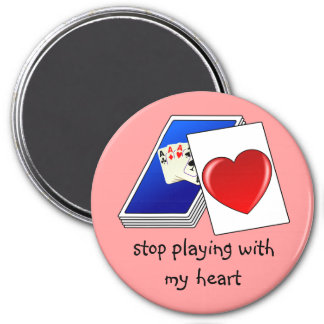 Love is Not a Card Game Slop Playing with My Heart 3 Inch Round Magnet