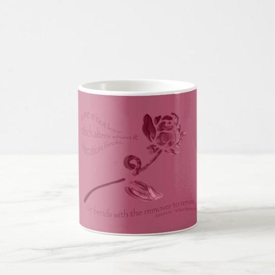 Love is Not Love... Coffee Mug