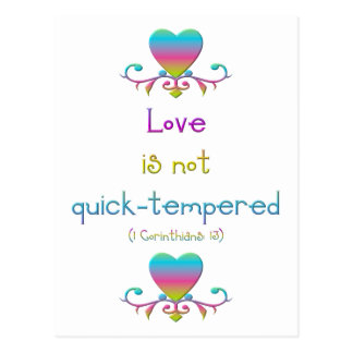 Love is not quick-tempered post card