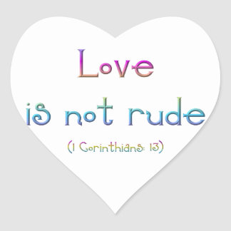 """""""Love is not rude"""" Stickers"""