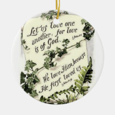 Love Is Of God Ceramic Ornament at Zazzle