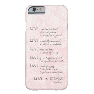 Love is Patient Barely There iPhone 6 Case