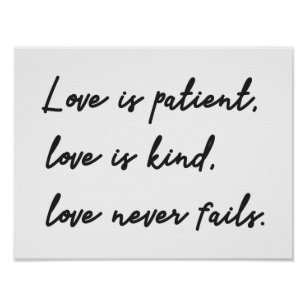 Love Is Patient Kind Posters Photo Prints Zazzle