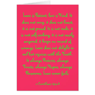 Love is Patient, love is Kind. It does not envy... Greeting Card