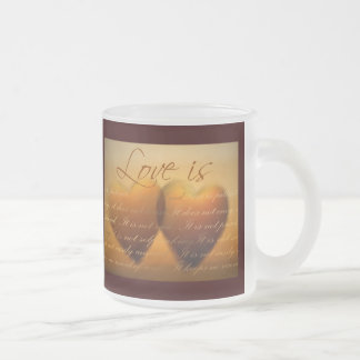 Love is patient; love is kind 10 oz frosted glass coffee mug