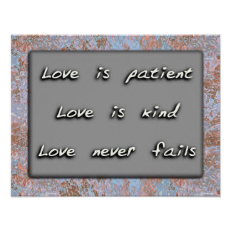 Love is patient. Love is kind. Print