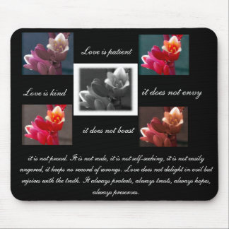 love is patient,love is kind with flowers mousepad