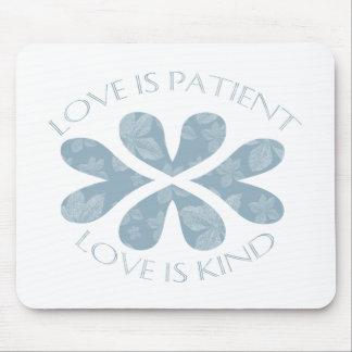 Love is Patient Mouse Pad