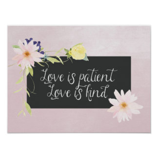 Love is Patient Watercolor Floral Poster