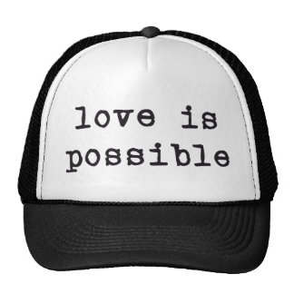LOVE IS POSSIBLE MESH HATS