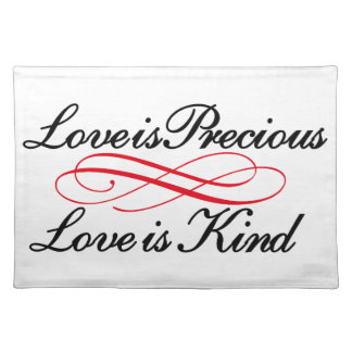 Love is Precious Cloth Placemat