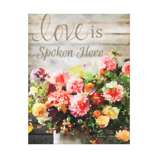 Love is Spoken Here Canvas Print