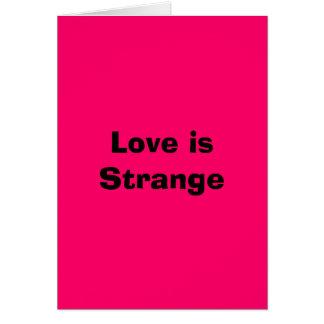 Love is Strange Card