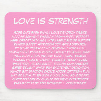 Love is Strength Mousepad