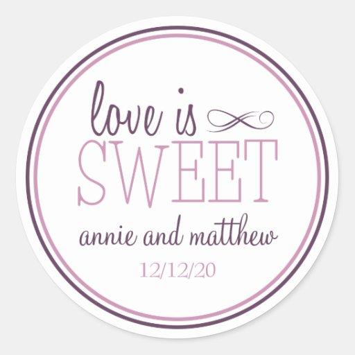 Love Is Sweet Labels (Plum Purple / Violet) Round Sticker