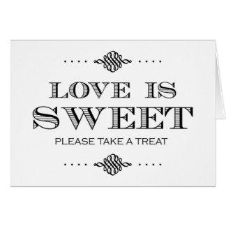 Love is Sweet Please Take a Treat Card