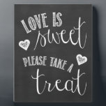 """Love is Sweet, Please Take a Treat Wedding Sign Plaque<br><div class=""""desc"""">Love is Sweet Please Take a Treat!  Perfect for your wedding or anniversary party dessert or favors table.  Chalkboard background.</div>"""
