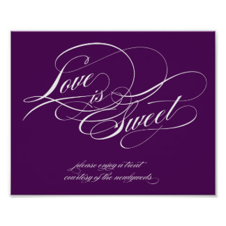Love is Sweet Sign Poster