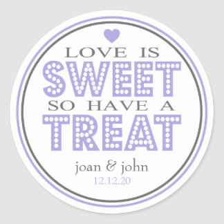 Love Is Sweet So Have A Treat (Gray / Purple) Classic Round Sticker