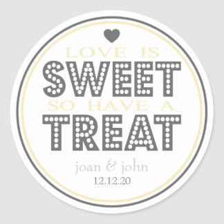Love Is Sweet So Have A Treat (Yellow / Silver) Classic Round Sticker