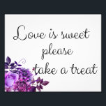 "Love is sweet take a treat sign. Wedding poster<br><div class=""desc"">Matching items - https://goo.gl/4PZov8 ♥ Contact me,  please,  if you need additional items.</div>"
