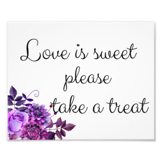 Love is sweet take a treat sign. Wedding poster