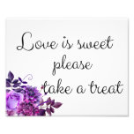 Love Is Sweet Take A Treat Sign. Wedding Poster Photo Print at Zazzle