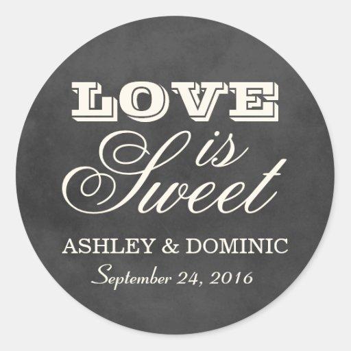 Love is Sweet Wedding Sticker   Vintage Chalkboard