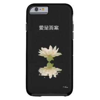 LOVE IS THE ANSWER CHINESE SCRIPT ARA DESIGNER TOUGH iPhone 6 CASE