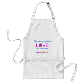 LOVE is the answer! or maybe Chocolate Adult Apron