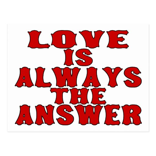 Love Is The Answer Post Card