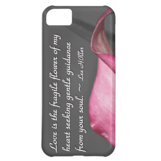 Love is the fragile flower of... cover for iPhone 5C