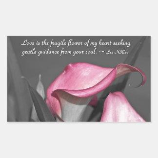 Love is the fragile flower of... rectangular sticker
