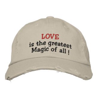 Love is the greatest Magic of all!-embroidered hat