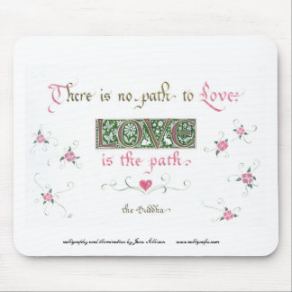 love is the path mouse pad