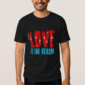 Love is the Reason for the Christmas Season Tshirt