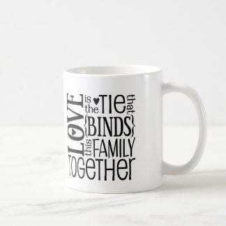 Love Is The Tie That Binds Quote Coffee Mug