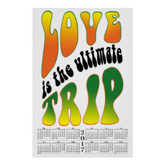 Love Is The Ultimate Trip 2017 Poster